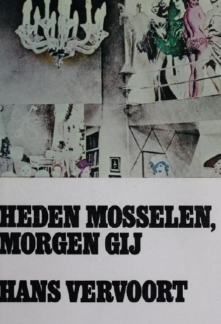 Hans Vervoort Heden Mosselen Morgen Gij gratis ebook