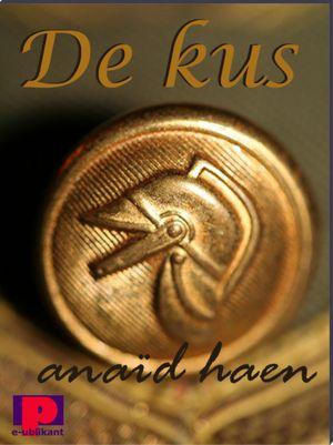 Anaïd Haen de Kus gratis ebook