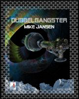 Mike Jansen – Dubbelgangster gratis ebook