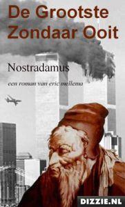Eric Mellema Nostradamus de grootste zondaar ooit gratis ebook