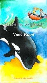 Niels Rood – Orka in vrijheid, gratis ebook
