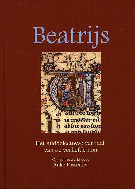 Anke Passenier – Beatrijs, het Middeleeuwse verhaal van de verliefde non gratis ebook