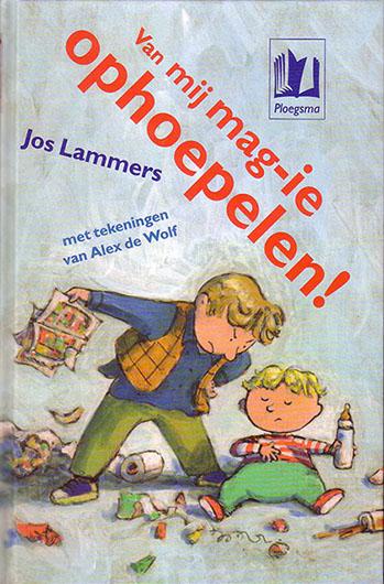 Jos Lammers - Van mij mag ie ophoepelen gratis ebook