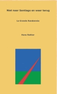 Hans Rottier - Niet naar Santiago en weer terug gratis ebook