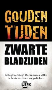 Diverse auteurs - Gouden tijden, zwarte bladzijden