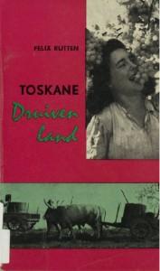 Felix Rutten - Toskane Druivenland gratis ebook