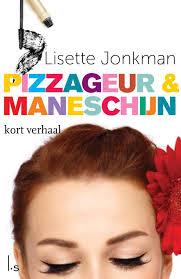 Lisette Jonkman - Pizzageur en Maneschijn gratis ebook
