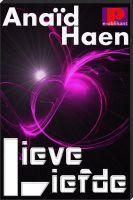 Anaïd Haen - Lieve liefde
