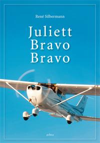 Rene Silbermann Juliett Bravo Bravo