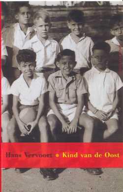 Hans Vervoort - Kind van de Oost