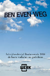Diverse auteurs - Ben even weg