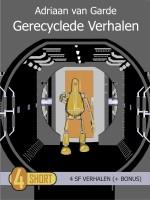 Adriaan van Garde - Gerecyclede verhalen