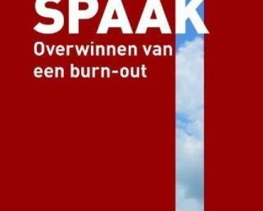Pierre Cariere - Spaak, overwinnen van burn-out