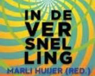 Marli Huijer - In de versnelling