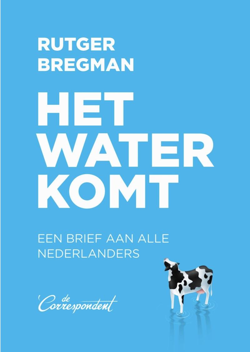 gratis downloaden Rutger Bregman Het water komt